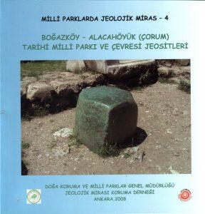 Boğazköy – Alacahöyük Tarihi Milli Parkı ve Çevresi Jeositleri
